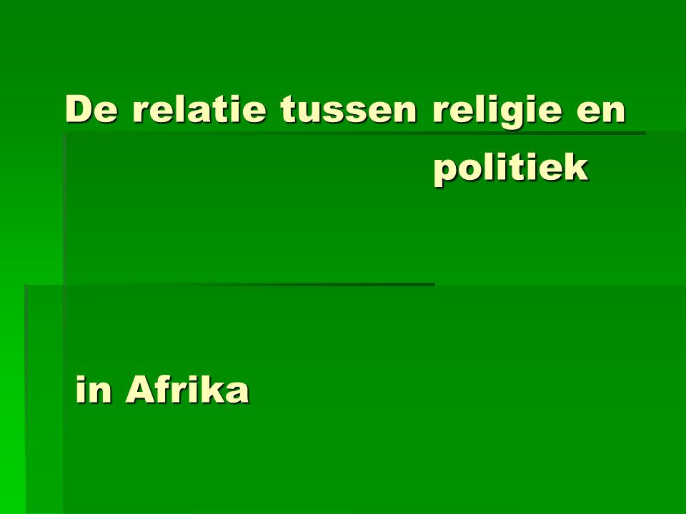 De relatie tussen religie en politiek in Afrika