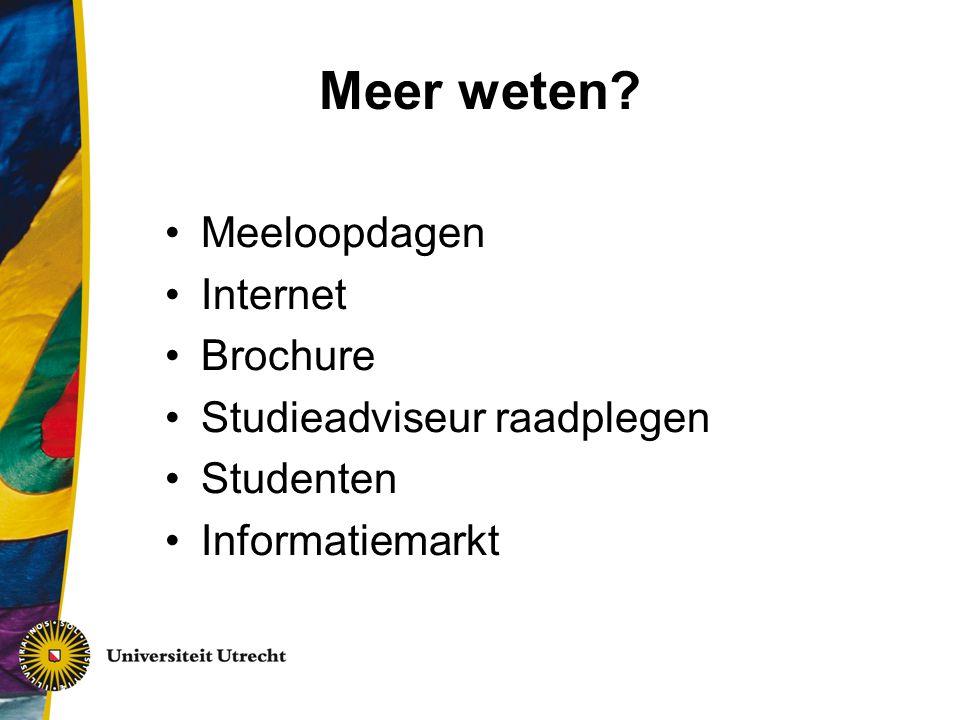 Meer weten? Meeloopdagen Internet Brochure Studieadviseur raadplegen Studenten Informatiemarkt
