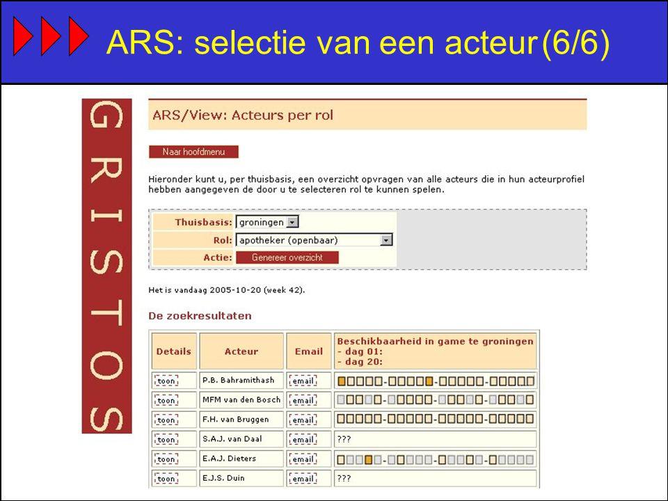 ARS: selectie van een acteur(6/6)