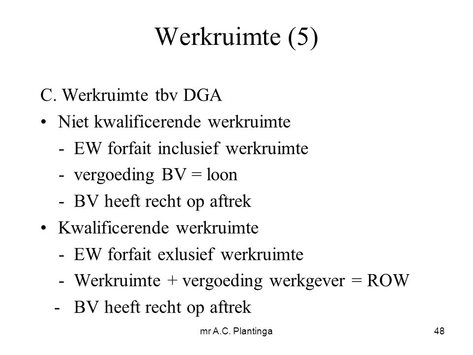 mr A.C. Plantinga48 Werkruimte (5) C.