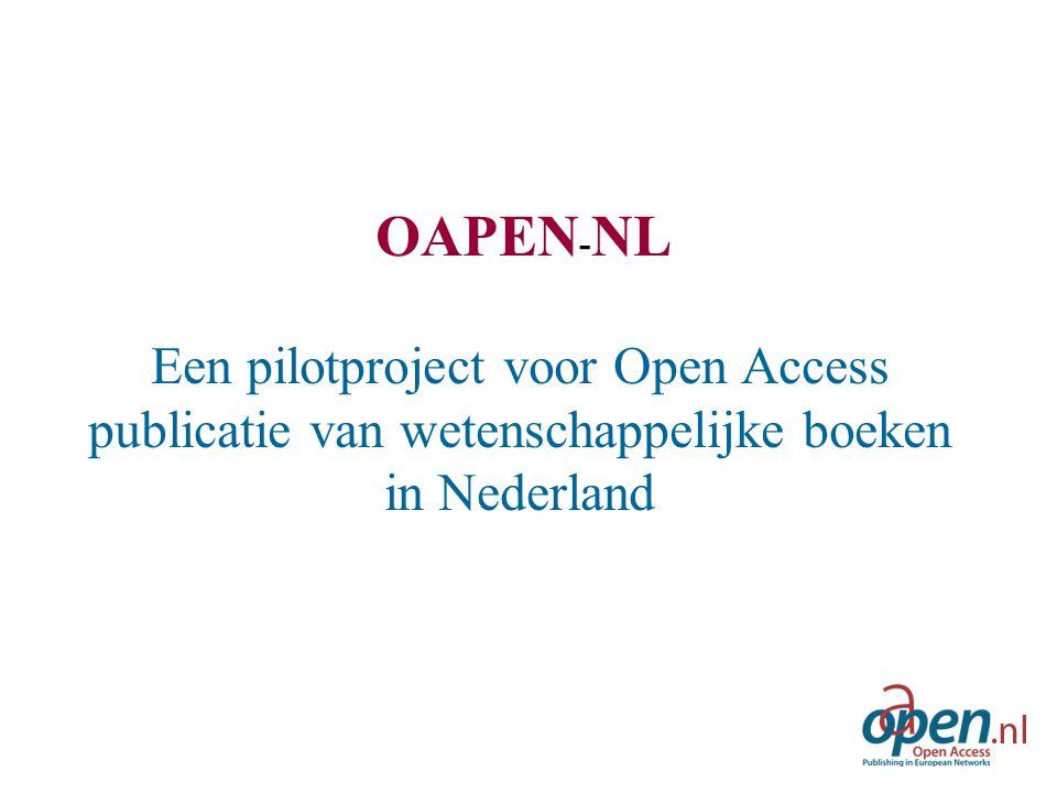 OAPEN - NL Een pilotproject voor Open Access publicatie van wetenschappelijke boeken in Nederland