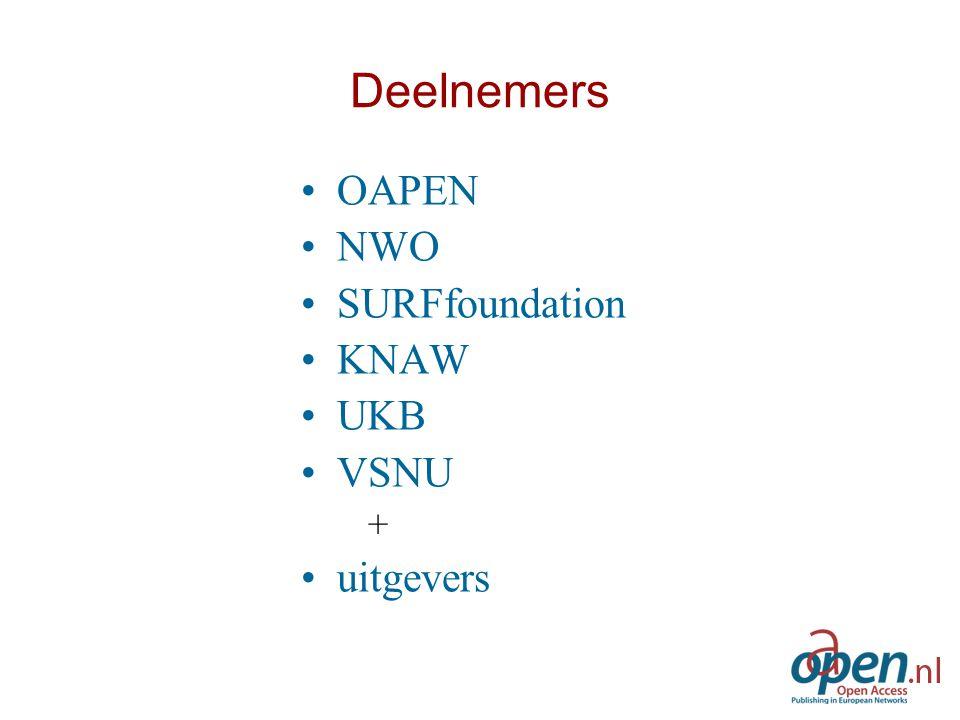 Deelnemers OAPEN NWO SURFfoundation KNAW UKB VSNU + uitgevers