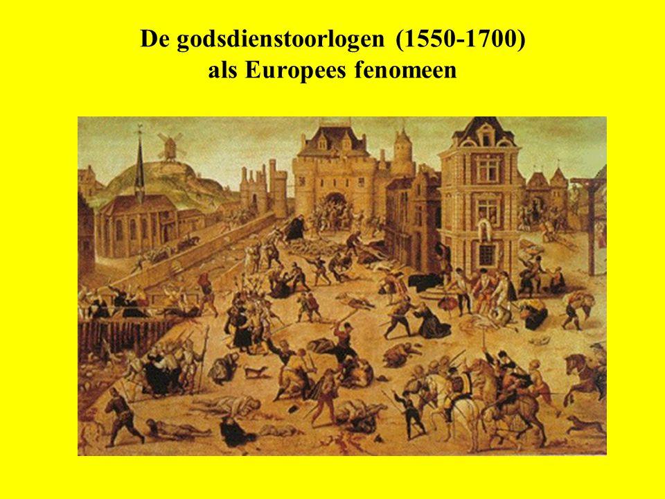 De godsdienstoorlogen (1550-1700) als Europees fenomeen