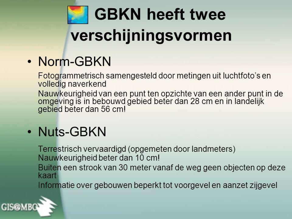 GBKN heeft twee verschijningsvormen Norm-GBKN Fotogrammetrisch samengesteld door metingen uit luchtfoto's en volledig naverkend Nauwkeurigheid van een punt ten opzichte van een ander punt in de omgeving is in bebouwd gebied beter dan 28 cm en in landelijk gebied beter dan 56 cm.