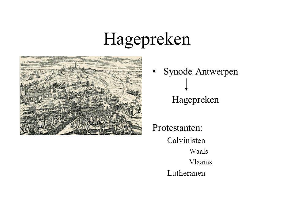 Hagepreken Synode Antwerpen Hagepreken Protestanten: Calvinisten Waals Vlaams Lutheranen