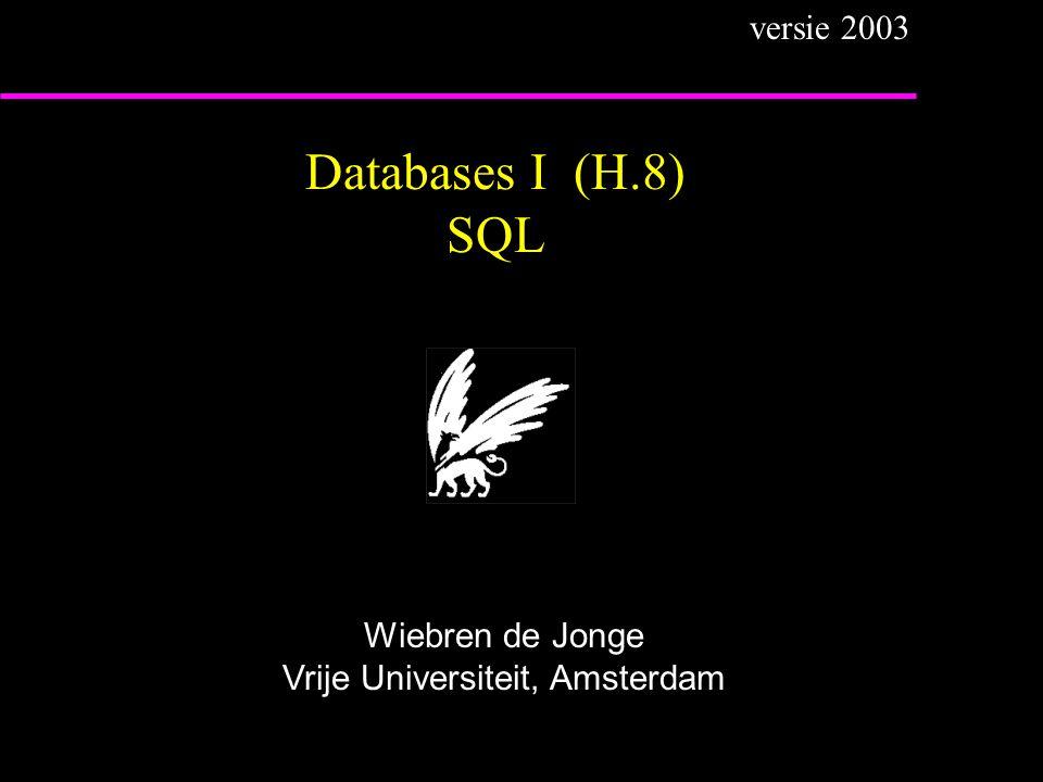 Voorbeeld query (  )(DML) Geef de namen van de dependents van Will SELECTD.NAME FROMDPD AS D, EMP AS E WHERED.E# = E.E# AND E.NAME = Will ; in tupelcalculus: { (d.name) | DPD(d)   e (EMP(e)  d.E# = e.E#  e.name = Will ) } In SQL geldt:elke 'niet-vrije' variabele is altijd (impliciet) existentieel (i.e.