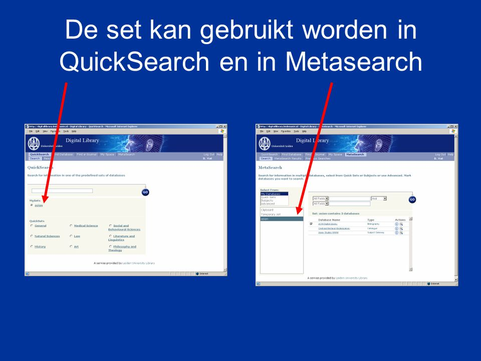 De set kan gebruikt worden in QuickSearch en in Metasearch