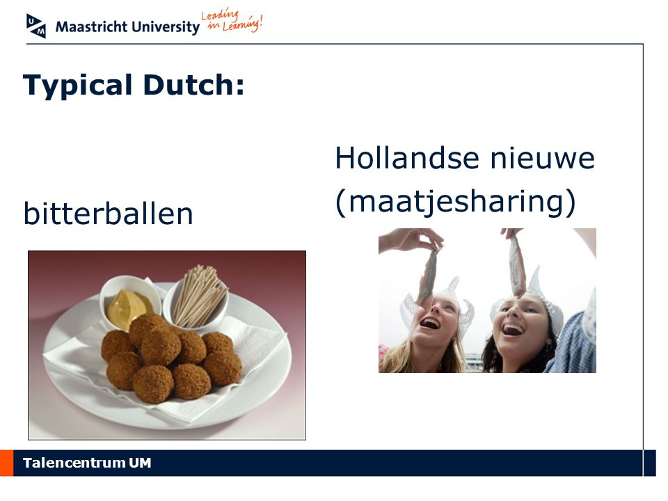 Talencentrum UM Typical Dutch: Hollandse nieuwe (maatjesharing) bitterballen