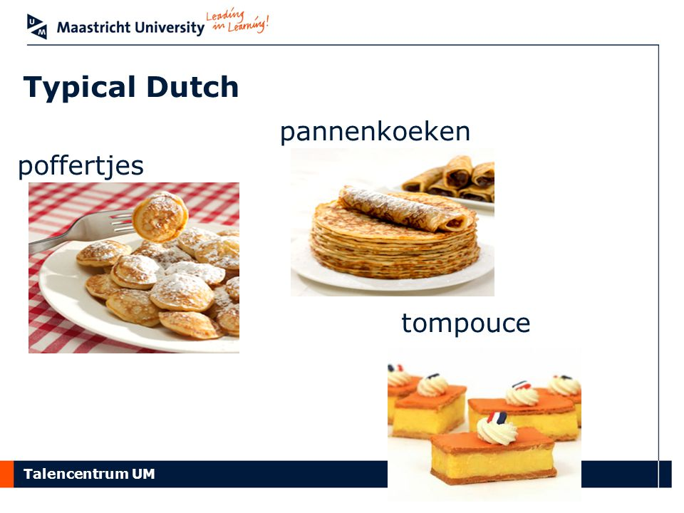 Talencentrum UM poffertjes pannenkoeken tompouce Typical Dutch