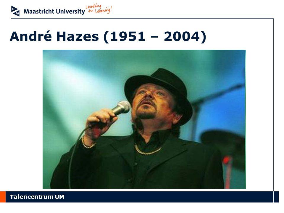 Talencentrum UM André Hazes (1951 – 2004)