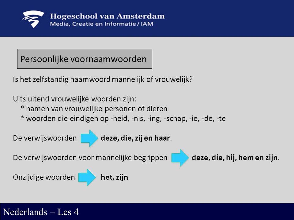 Bezittelijk voornaamwoorden Nederlands – Les 4 mijn fiets jouw auto.
