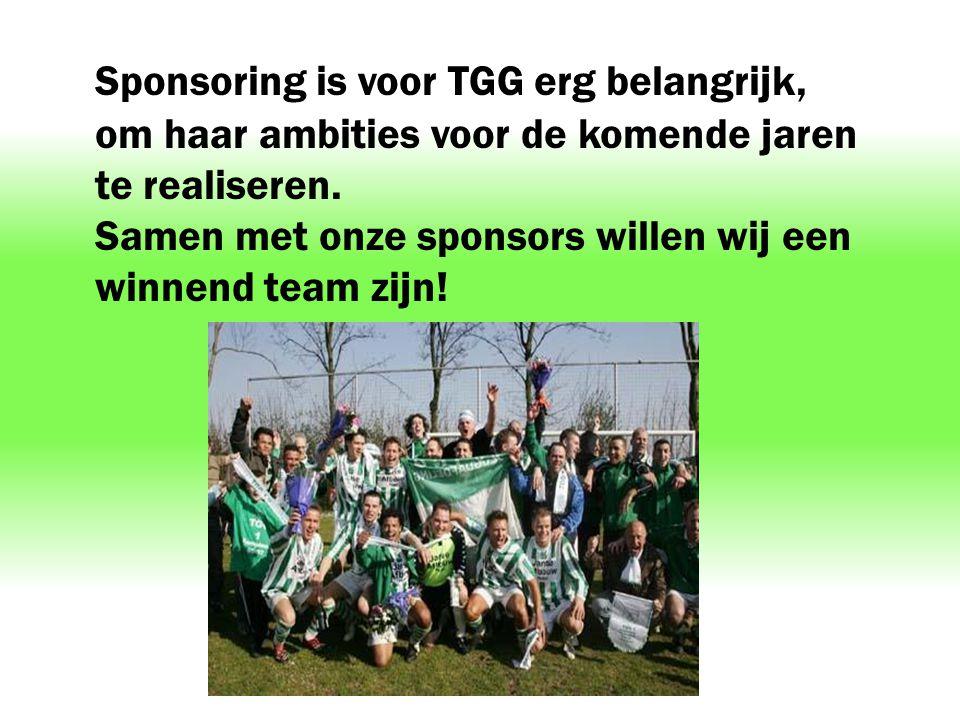 Sponsoring is voor TGG erg belangrijk, om haar ambities voor de komende jaren te realiseren. Samen met onze sponsors willen wij een winnend team zijn!