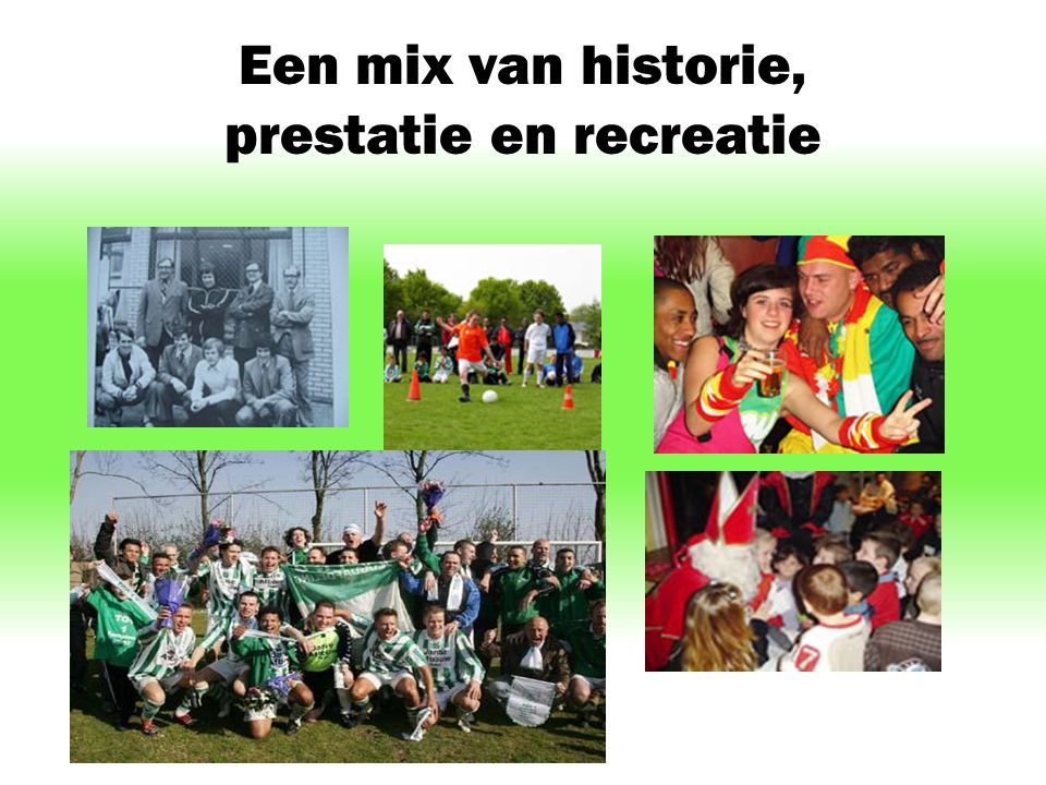 Een mix van historie, prestatie en recreatie