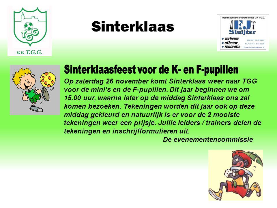 Sinterklaas Op zaterdag 26 november komt Sinterklaas weer naar TGG voor de mini's en de F-pupillen.