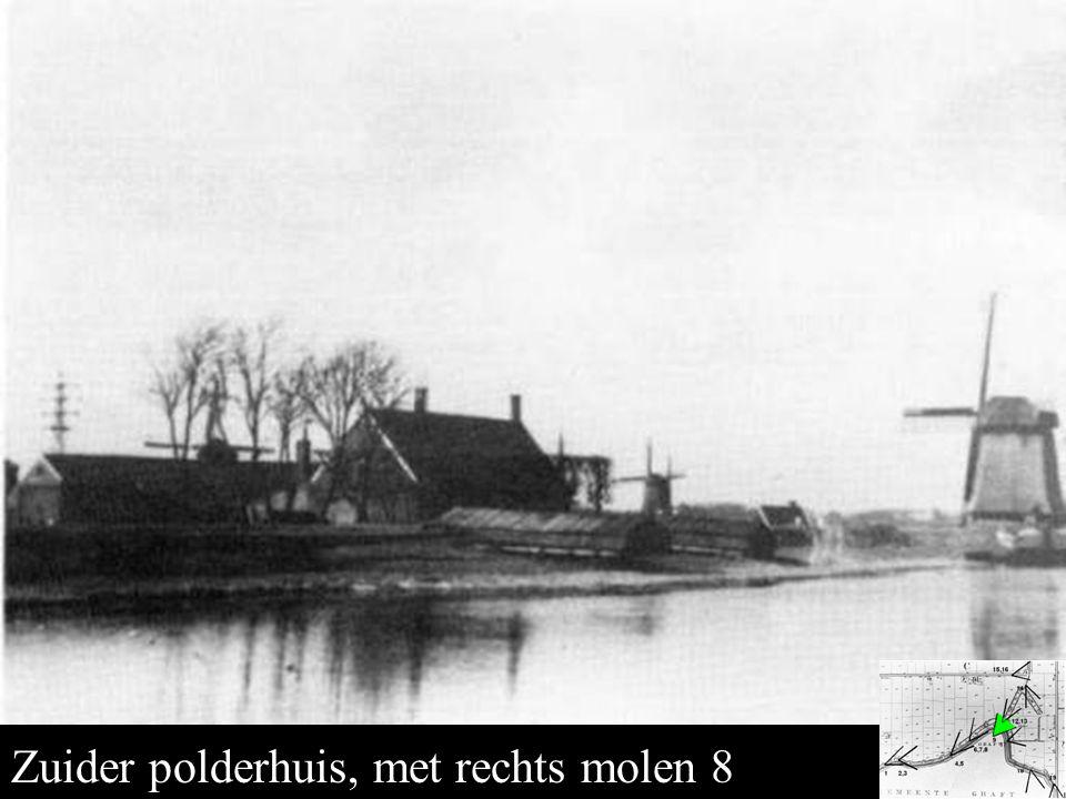 Zuider polderhuis en molen 8 Zuider polderhuis, met rechts molen 8