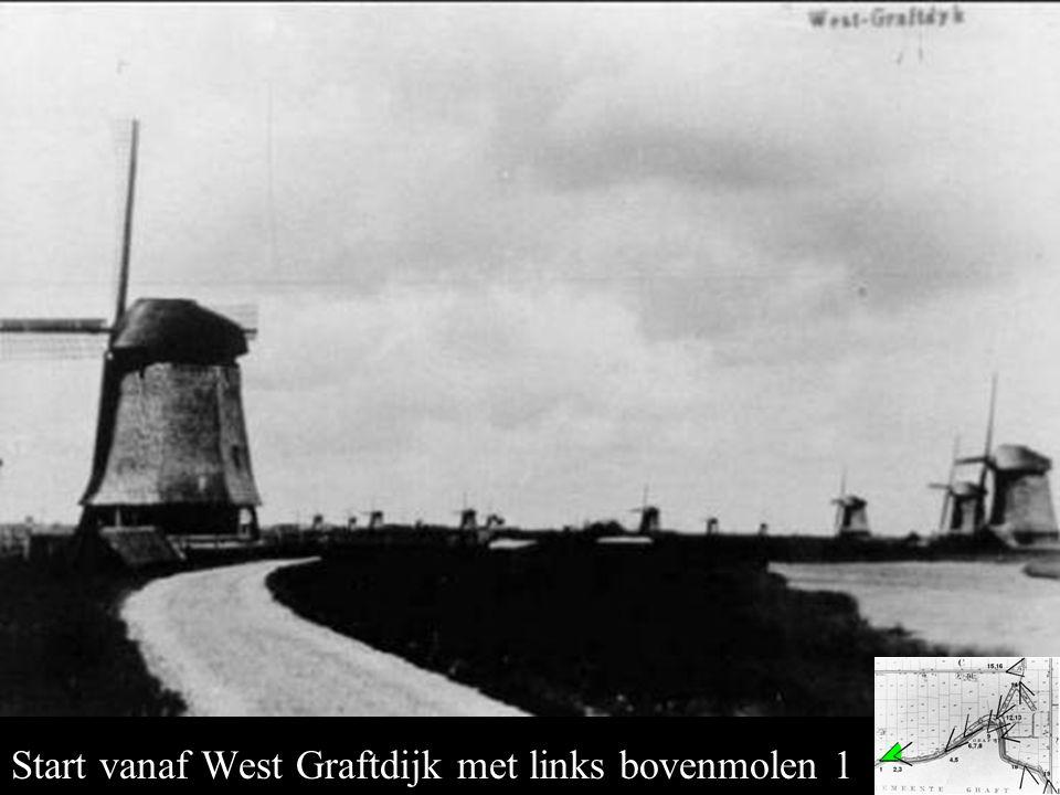 Bovenmolen 1 Start vanaf West Graftdijk met links bovenmolen 1