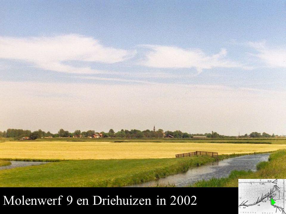 Middenmolen 9 Molenwerf 9 en Driehuizen in 2002