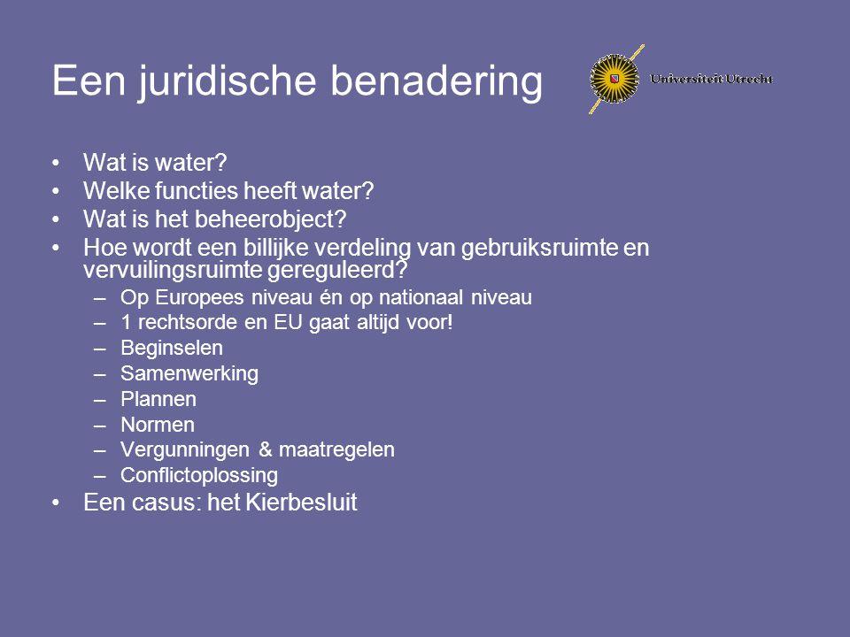 Stroomgebiedbenadering Van belang voor: Beheerobject Samenwerking Organisatie (stroomgebiedautoriteit) Planning (integraal en objectgericht, ook grensoverschrijdend) Milieudoelstellingen (voor het hele stroomgebied) Regulering emissies (eerlijke verdeling vervuilingsruimte, rekening houden met gevolgen stroomafwaarts) Veiligheid (geen maatregelen die anderen schade toebrengen/niet afwentelen/solidariteit) Verdeling van water (schaars zoet water)