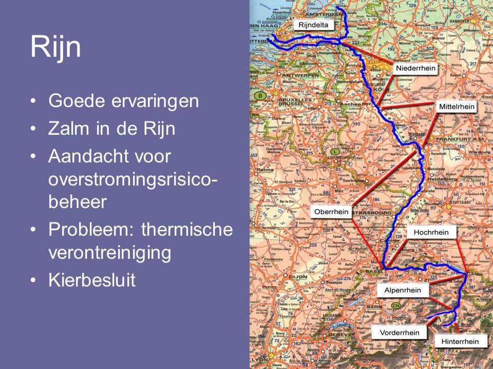 Rijn Goede ervaringen Zalm in de Rijn Aandacht voor overstromingsrisico- beheer Probleem: thermische verontreiniging Kierbesluit