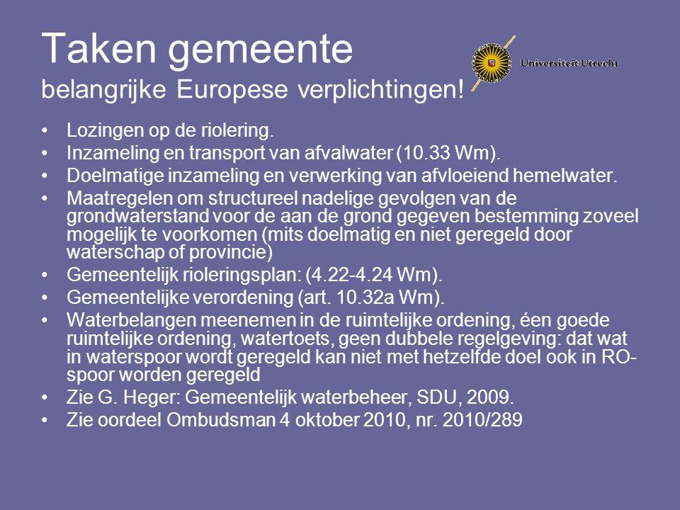 Taken gemeente belangrijke Europese verplichtingen! Lozingen op de riolering. Inzameling en transport van afvalwater (10.33 Wm). Doelmatige inzameling