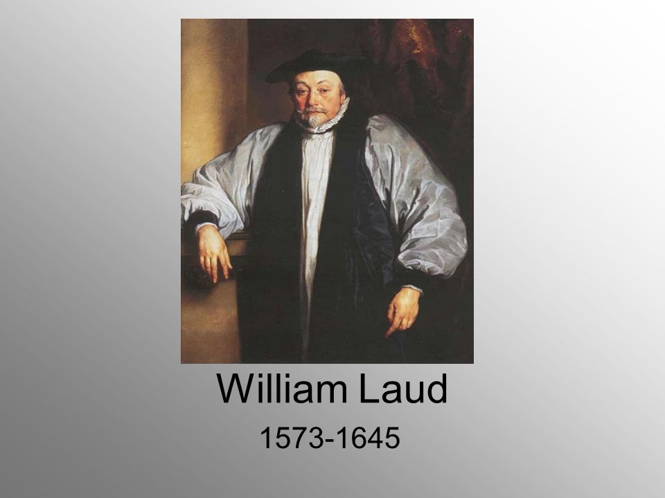 William Laud 1573-1645