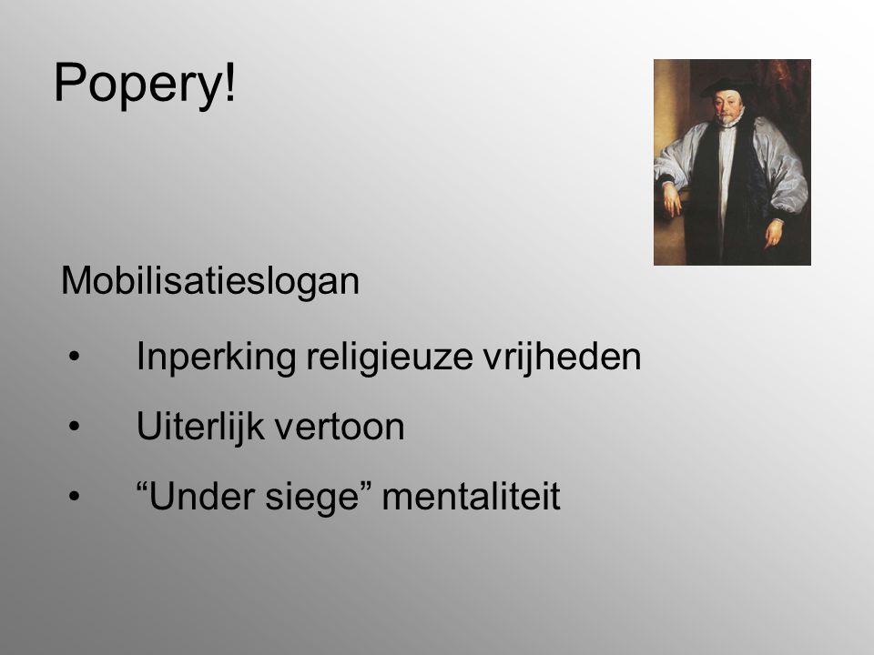 """Popery! Inperking religieuze vrijheden Uiterlijk vertoon """"Under siege"""" mentaliteit Mobilisatieslogan"""