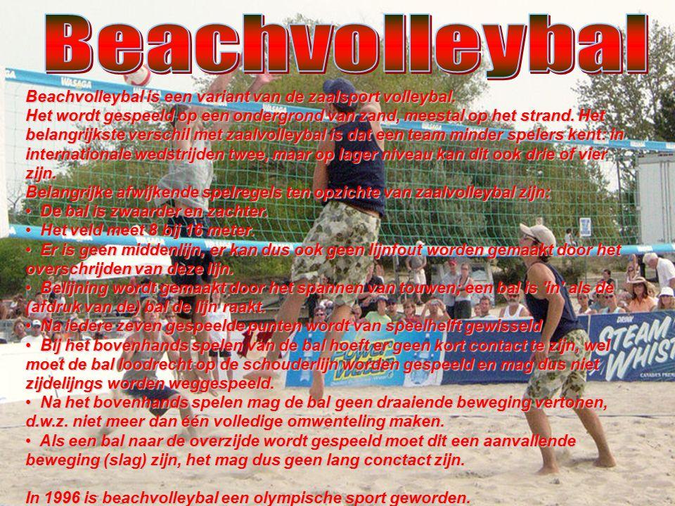 Beachvolleybal is een variant van de zaalsport volleybal. Het wordt gespeeld op een ondergrond van zand, meestal op het strand. Het belangrijkste vers