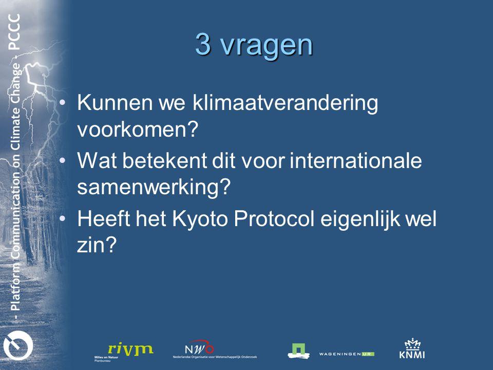 3 vragen Kunnen we klimaatverandering voorkomen.Wat betekent dit voor internationale samenwerking.