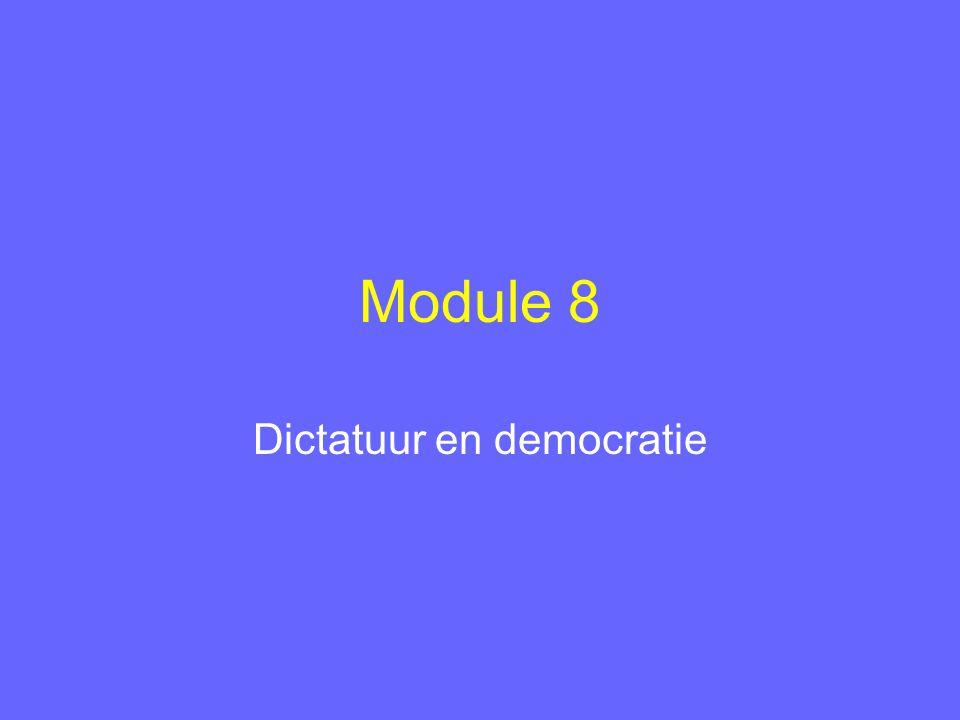 Module 8 Dictatuur en democratie