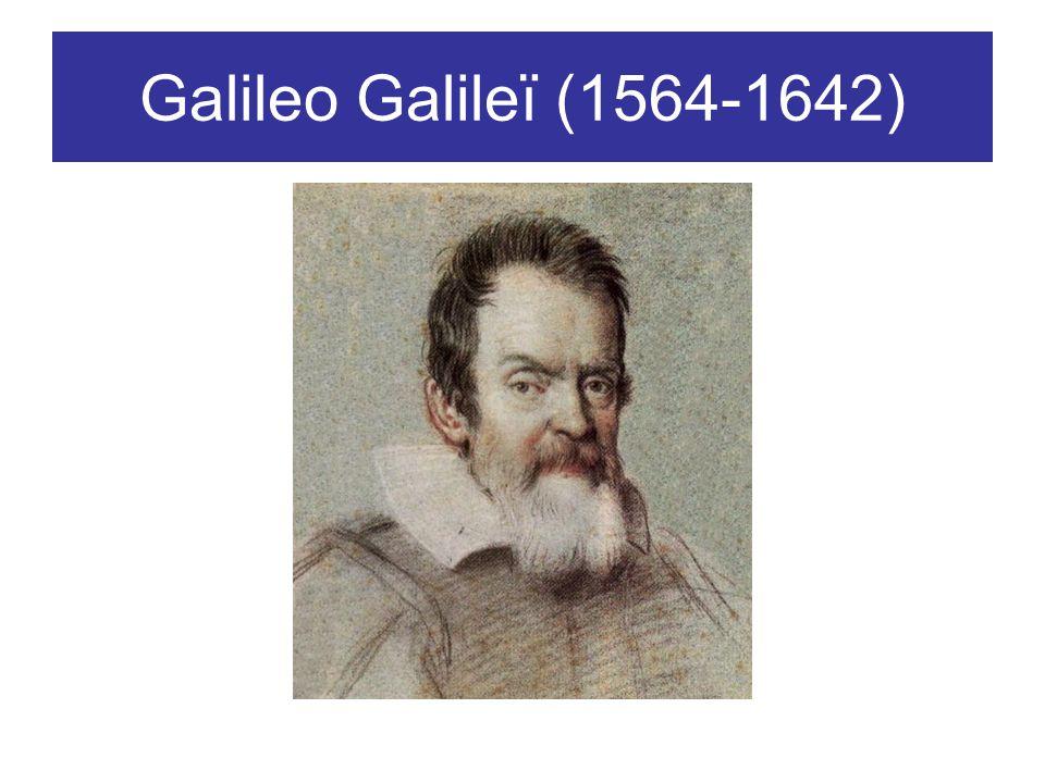 Galileo Galileï (1564-1642)