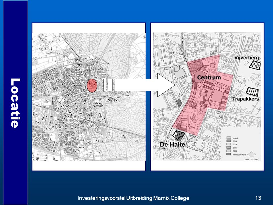 Investeringsvoorstel Uitbreiding Marnix College13 Locatie