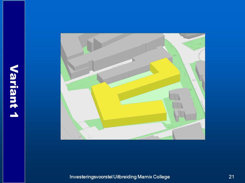 Investeringsvoorstel Uitbreiding Marnix College21 Variant 1