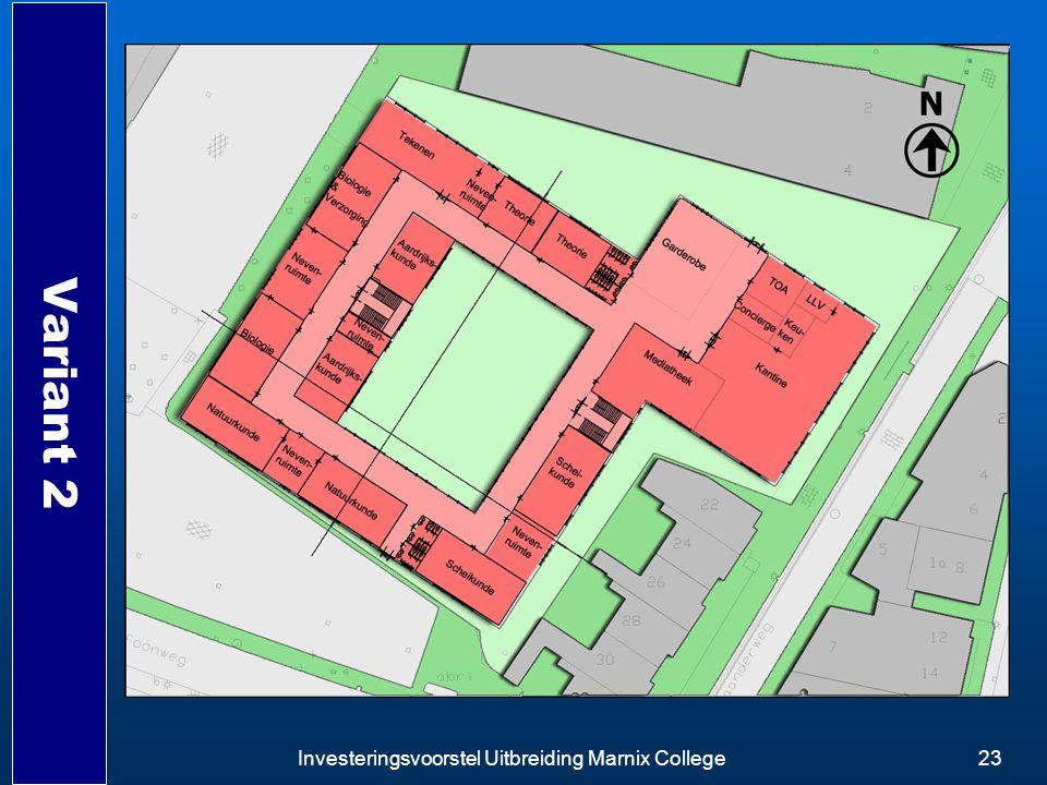 Investeringsvoorstel Uitbreiding Marnix College23 Variant 2