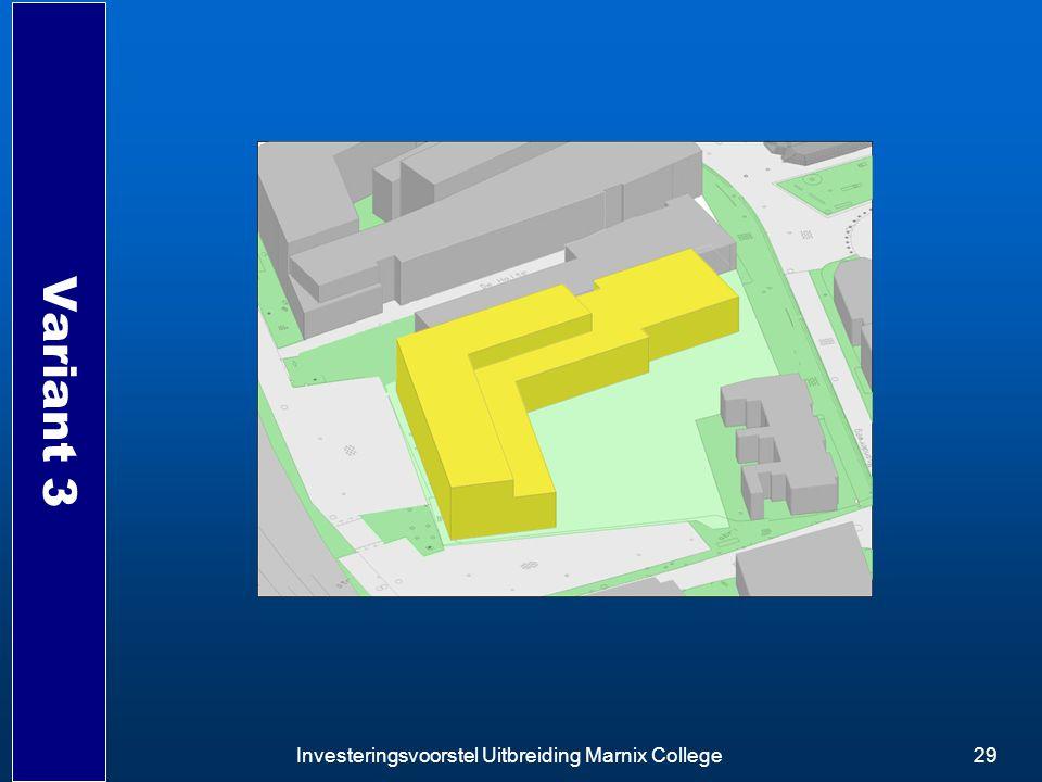 Investeringsvoorstel Uitbreiding Marnix College29 Variant 3