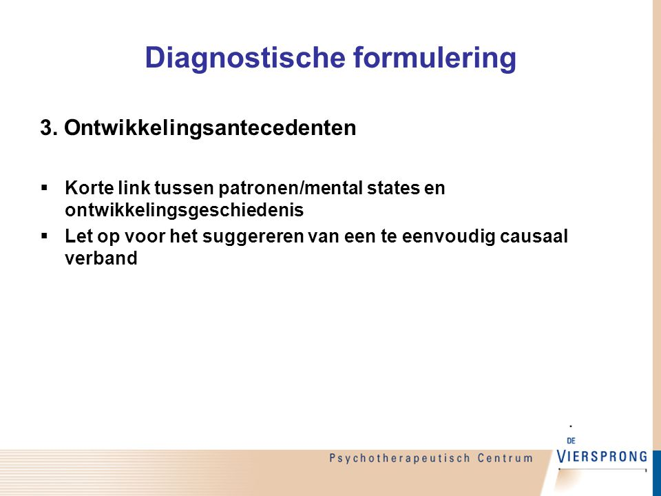 Diagnostische formulering 3.