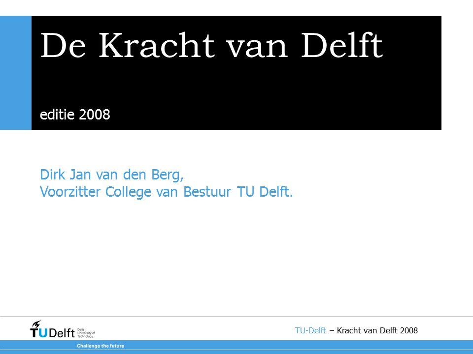 Dirk Jan van den Berg, Voorzitter College van Bestuur TU Delft.