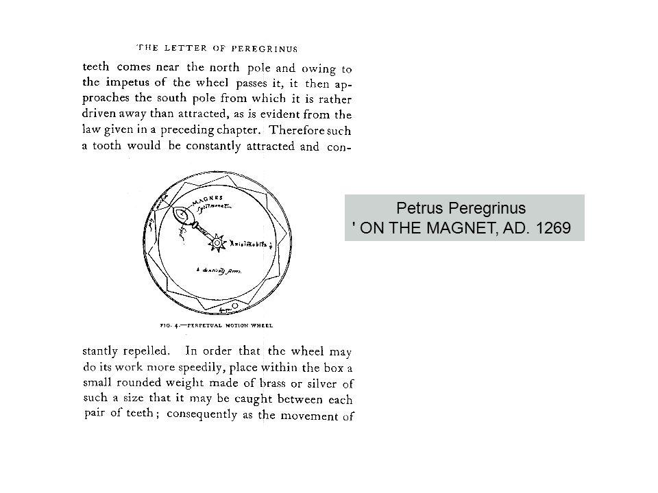 Petrus Peregrinus ON THE MAGNET, AD. 1269