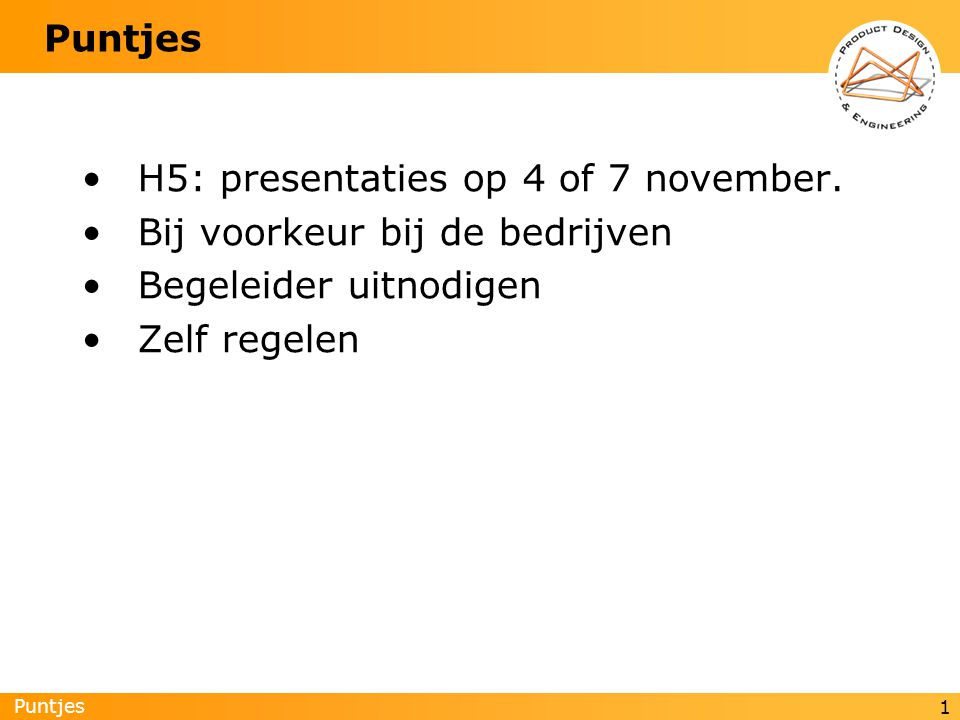 Puntjes 1 H5: presentaties op 4 of 7 november.