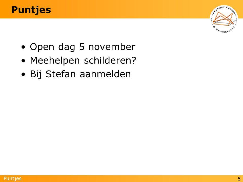 Puntjes 5 Open dag 5 november Meehelpen schilderen Bij Stefan aanmelden
