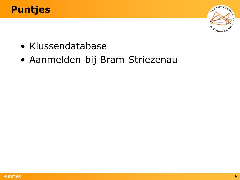 Puntjes 6 Klussendatabase Aanmelden bij Bram Striezenau