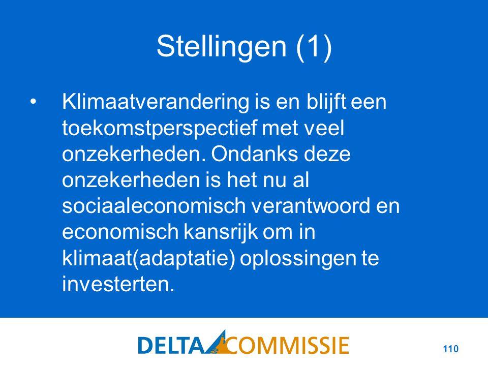 110 Stellingen (1) Klimaatverandering is en blijft een toekomstperspectief met veel onzekerheden.