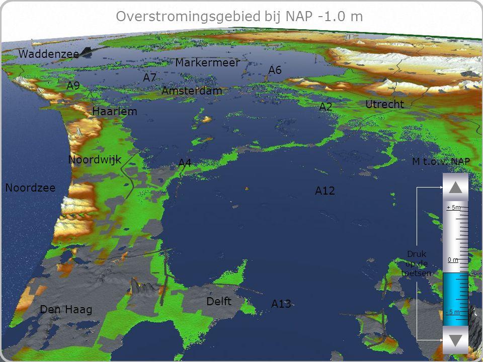 69 Overstromingsgebied bij NAP -1.0 m - 5 m 0 m + 5m M t.o.v.
