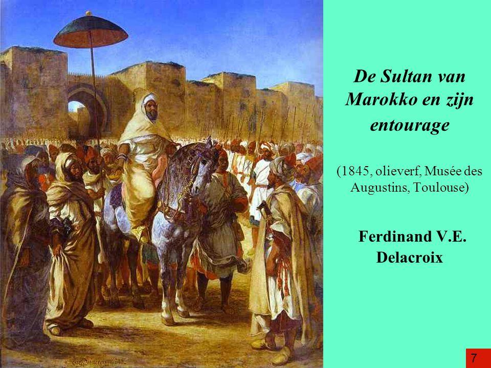 De Sultan van Marokko en zijn entourage (1845, olieverf, Musée des Augustins, Toulouse) Ferdinand V.E.