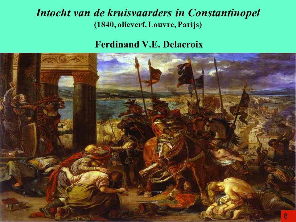 Intocht van de kruisvaarders in Constantinopel (1840, olieverf, Louvre, Parijs) Ferdinand V.E.