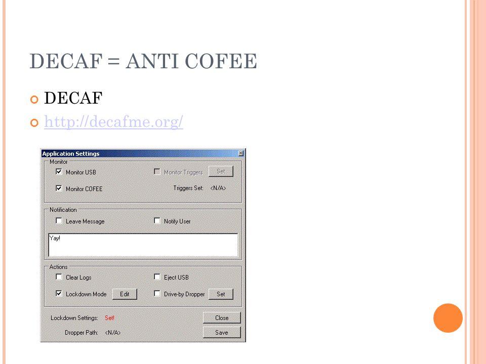 DECAF = ANTI COFEE DECAF http://decafme.org/