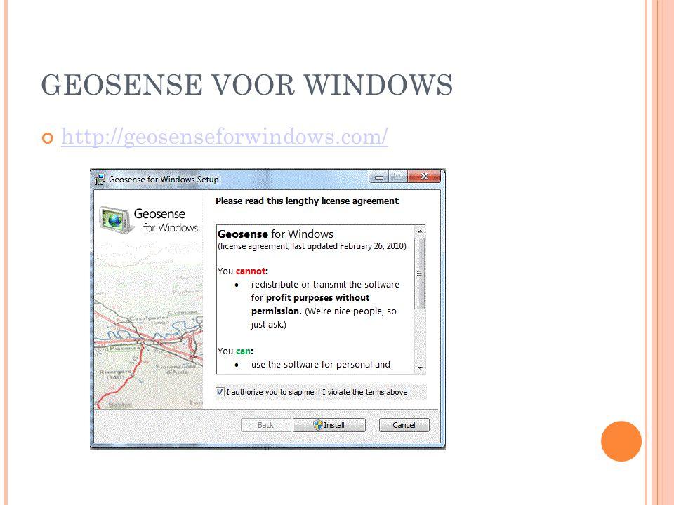 GEOSENSE VOOR WINDOWS http://geosenseforwindows.com/