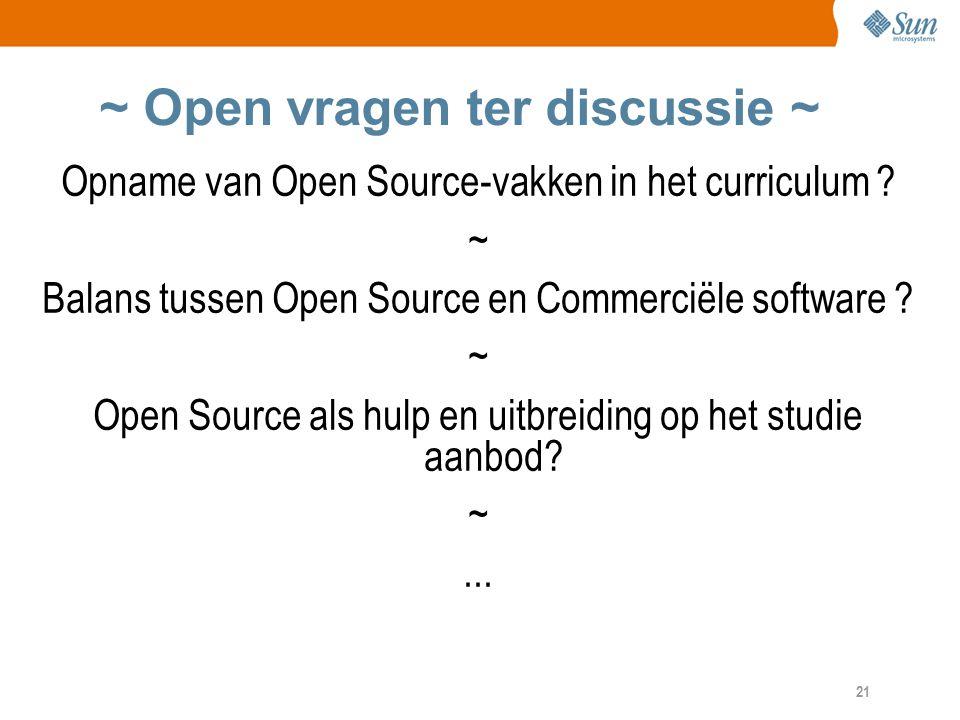 21 ~ Open vragen ter discussie ~ Opname van Open Source-vakken in het curriculum .