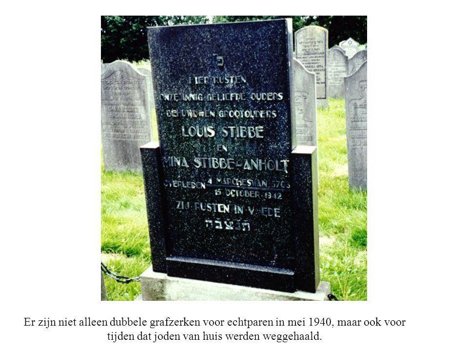 Er zijn niet alleen dubbele grafzerken voor echtparen in mei 1940, maar ook voor tijden dat joden van huis werden weggehaald.