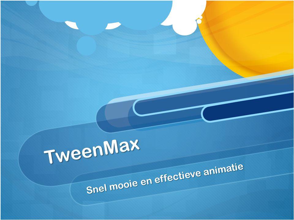 TweenMax Snel mooie en effectieve animatie
