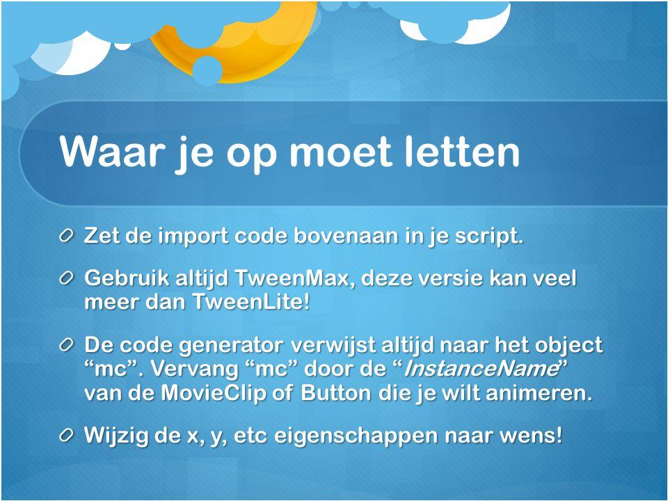 Waar je op moet letten Zet de import code bovenaan in je script.